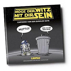 Cartoons von der Dunklen Seite Grandios für alle Star Wars Fans von verschiedenen Zeichnern  Lappan 2015 128 Seiten |hardcover | € 12,95 ISBN: 978-3-8303-3396-8