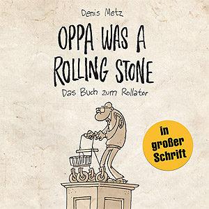 Oppa was a rolling stone –Cartoonbuch, Lappan 2012